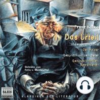 Das Urteil / In der Strafkolonie / Der Heizer