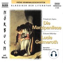 Die Marzipanliese / MÖRIKE, E.: Lucie Gelmeroth