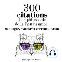 300 citations de la philosophie de la Renaissance