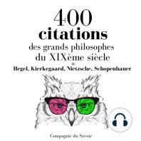 400 citations des grands philosophes du XIXème siècle