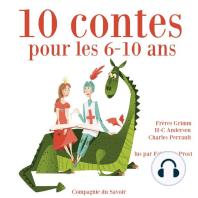 10 histoires pour les 6-10 ans