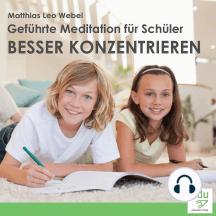 Geführte Meditation für Schüler - Besser konzentrieren