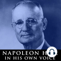 Napoleon Hill in His Own Voice