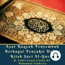 Ayat Ruqyah Penyembuh Berbagai Penyakit Dalam Kitab Suci Al-Quran
