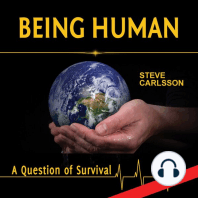 Being Human: A Question of Survival