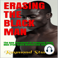 Erasing The Black Man