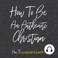 How to Be an Authentic Christian