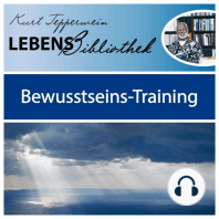 Lebens Bibliothek - Bewusstseins-Training