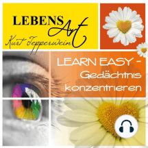 Lebensart: Learn Easy (Gedächtnis konzentrieren)