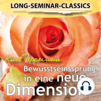 Long-Seminar-Classics - Bewusstseinssprung in eine neue Dimension