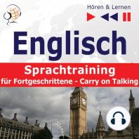 Englisch Sprachtraining für Fortgeschrittene– Hören & Lernen