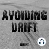 Avoiding Drift