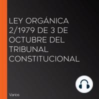 Ley Orgánica 2/1979 de 3 de Octubre del Tribunal Constitucional