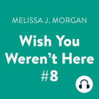 Wish You Weren't Here