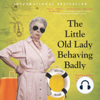 The Little Old Lady Behaving Badly: A Novel
