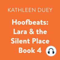 Lara & the Silent Place
