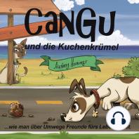 Cangu und die Kuchenkrümel