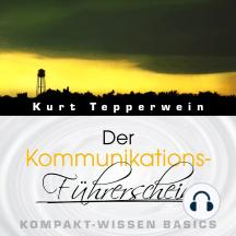 Der Kommunikations-Führerschein - Kompakt-Wissen Basics