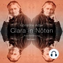 Clara in Nöten: Teil 1 und - Teil 2