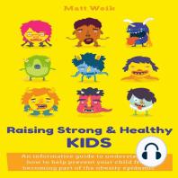 Raising Strong & Healthy Kids