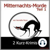 Mitternachts-Morde - 2 Kurz-Krimis - Teil 1