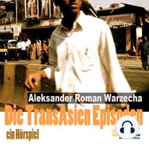 Die Transasien Episoden