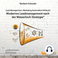 Modernes Lead Management nach der Wasserloch-Strategie