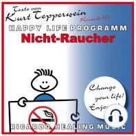 Nicht-Raucher (Happy Life Programm) [Texte von Kurt Tepperwein]