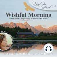 Feel Good - Wishful Morning
