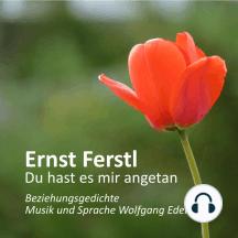 Ernst Ferstl - Du Hast Es Mir Angetan