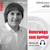 Erfinderinnen - Unterwegs zum Jupiter (Martine Kempf und die Katalavox)