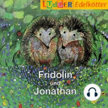 Fridolin und Jonathan