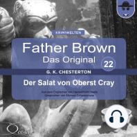 Father Brown 22 - Der Salat von Oberst Cray (Das Original)