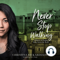 Never Stop Walking