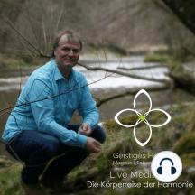 Die Körperreise der Harmonie: Live Meditation