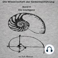 Die Wissenschaft der Gedankenführung