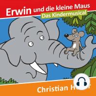 Erwin und die kleine Maus