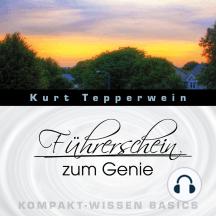 Führerschein zum Genie - Kompakt-Wissen Basics