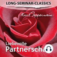 Long-Seminar-Classics - Liebevolle Partnerschaft