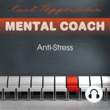 Mental Coach: Anti-Stress