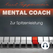 Mental Coach: Zur Spitzenleistung