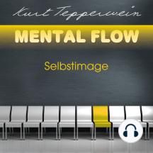 Mental Flow: Selbstimage