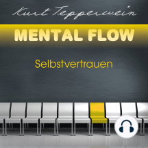 Mental Flow: Selbstvertrauen