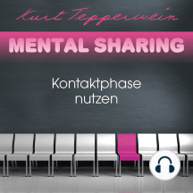 Mental Sharing: Kontaktphase nutzen