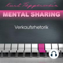 Mental Sharing: Verkaufsrhetorik