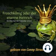 Froschkönig oder der eiserne Heinrich