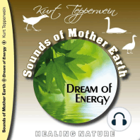 Sounds of Mother Earth - Dream of Energy, Healing Nature