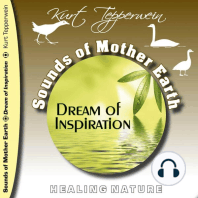 Sounds of Mother Earth - Dream of Inspiration