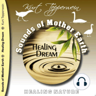 Sounds of Mother Earth - Healing Dream, Healing Nature