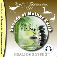 Sounds of Mother Earth - Joy of Healing, Healing Nature